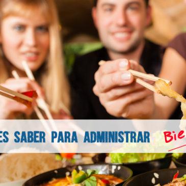 10 cosas que debes saber para administrar BIEN un restaurante